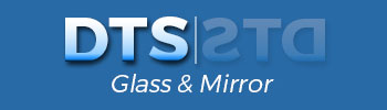 DTS Glass & Mirror
